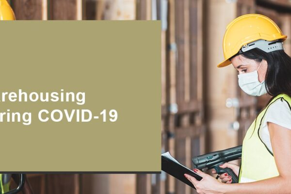 Warehousing during Covid-19