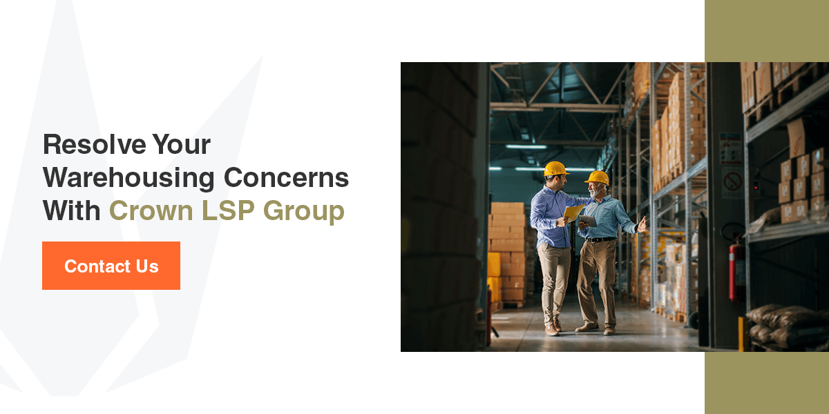Resolved your warehousing concerns with Crown LSP Group