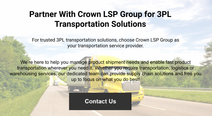 Partner With Crown LSP Group for 3PL Transportation Solutions